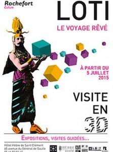 Une des cinq expos : Pierre Loti, le voyage rêvé - Musée Hebre de Saint Clément